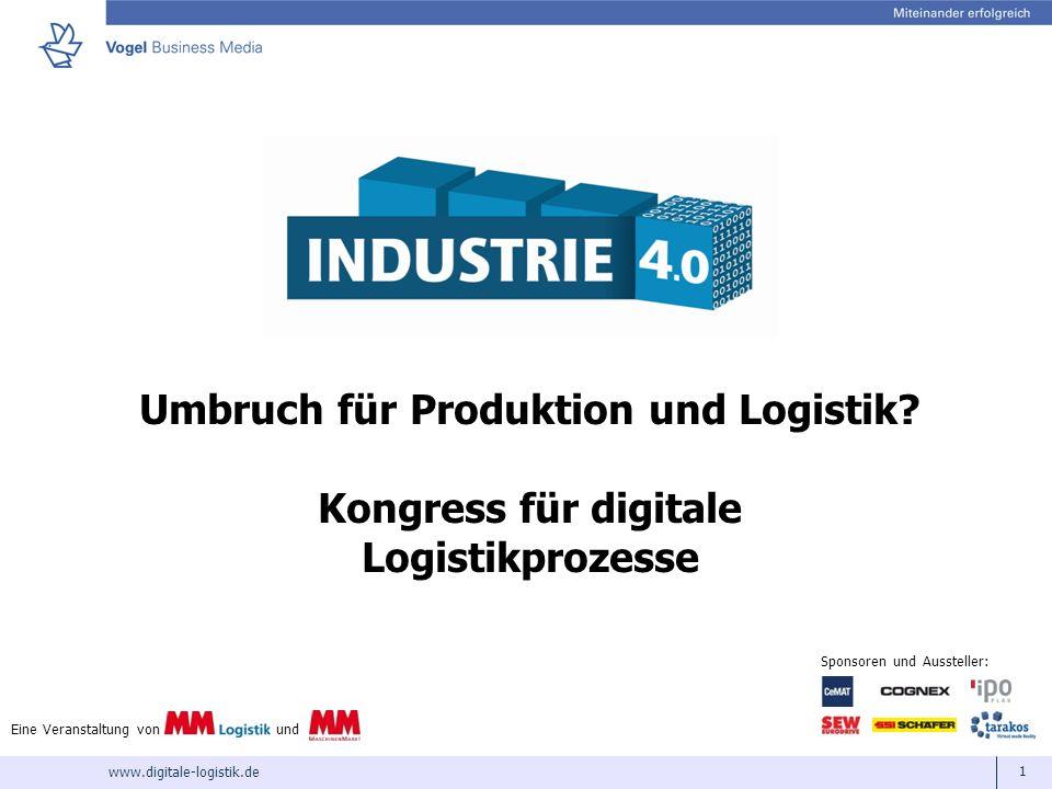 Umbruch für Produktion und Logistik