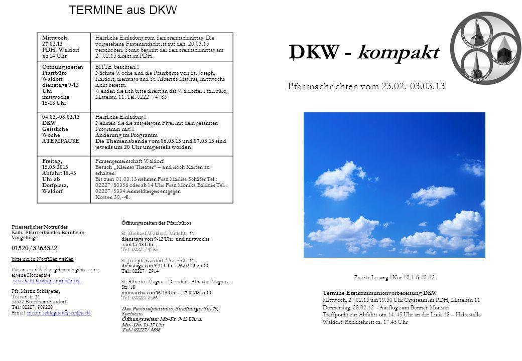 DKW - kompakt TERMINE aus DKW Pfarrnachrichten vom 23.02.-03.03.13