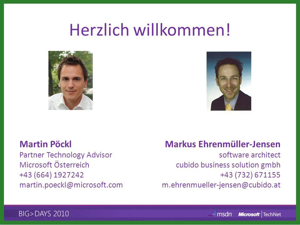 Herzlich willkommen! Martin Pöckl Markus Ehrenmüller-Jensen