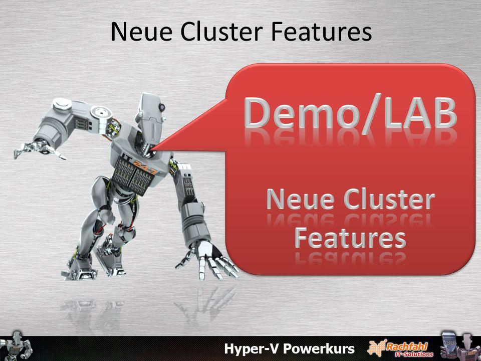 Neue Cluster Features Demo/LAB Neue Cluster Features