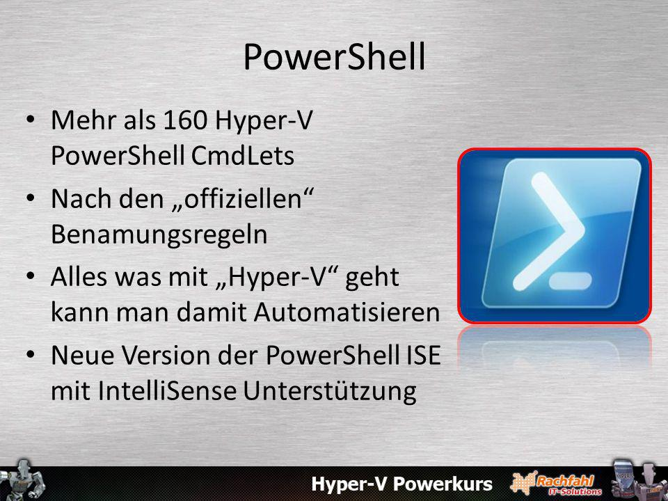 PowerShell Mehr als 160 Hyper-V PowerShell CmdLets
