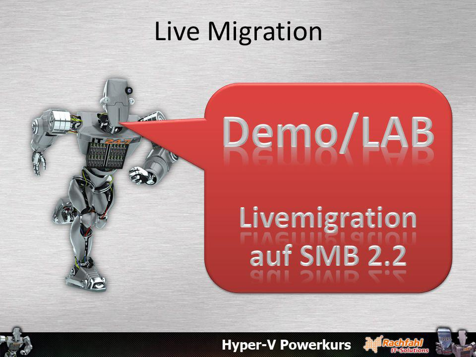 Live Migration Demo/LAB Livemigration auf SMB 2.2