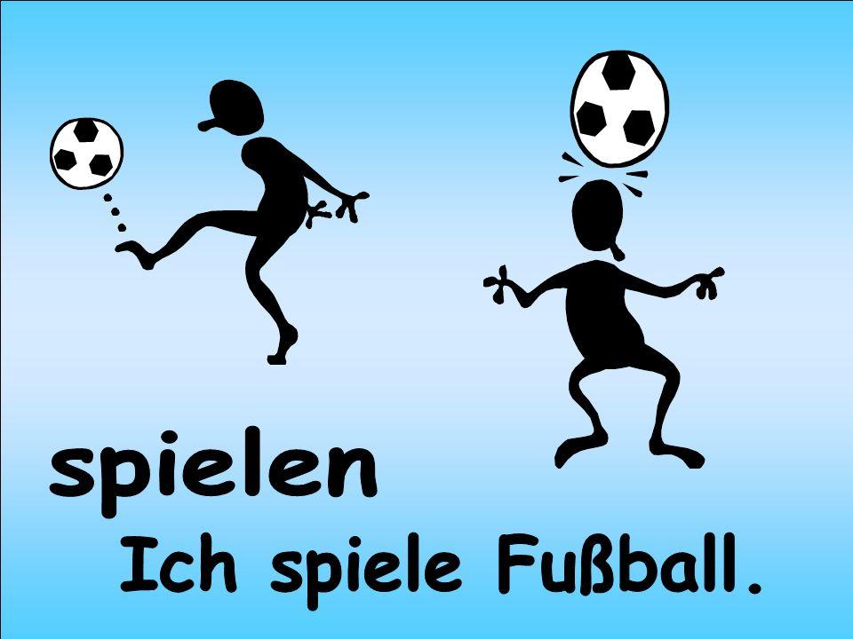 spielen Ich spiele Fußball.