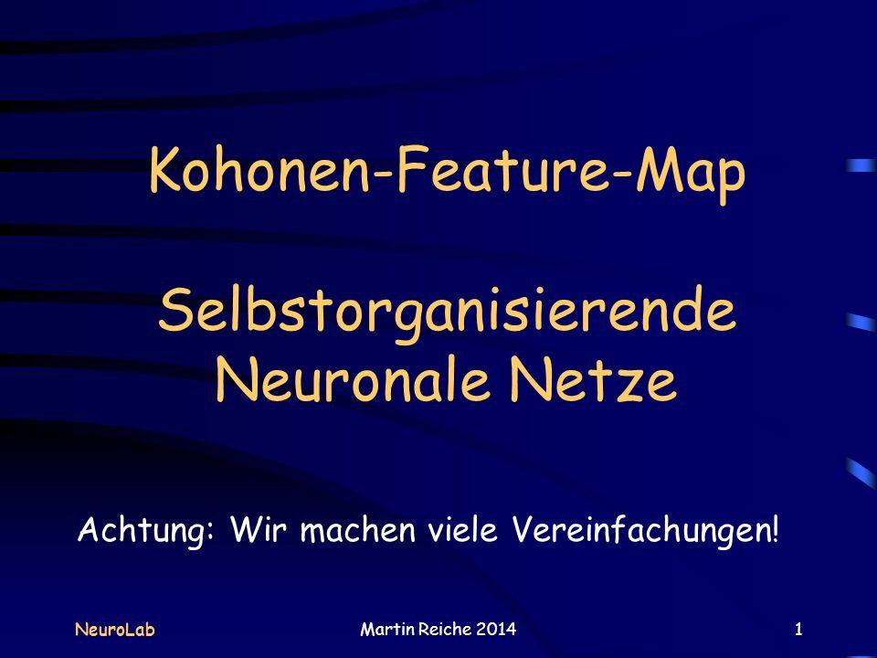 Kohonen-Feature-Map Selbstorganisierende Neuronale Netze
