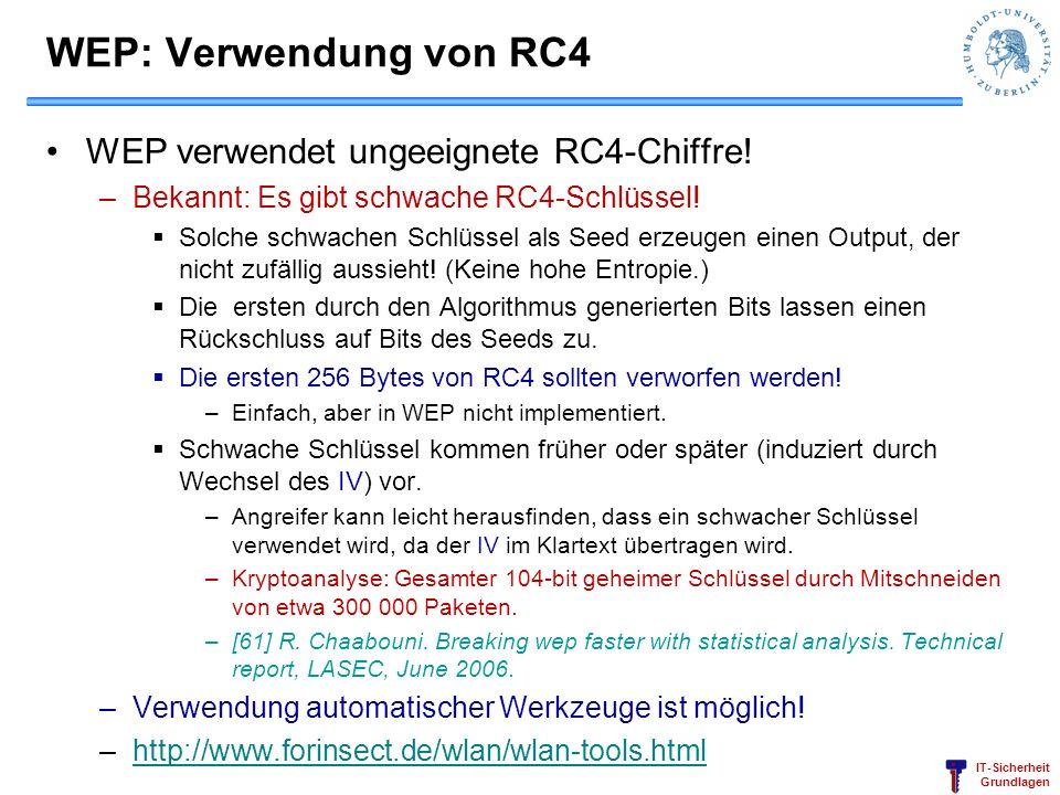 WEP: Verwendung von RC4 WEP verwendet ungeeignete RC4-Chiffre!