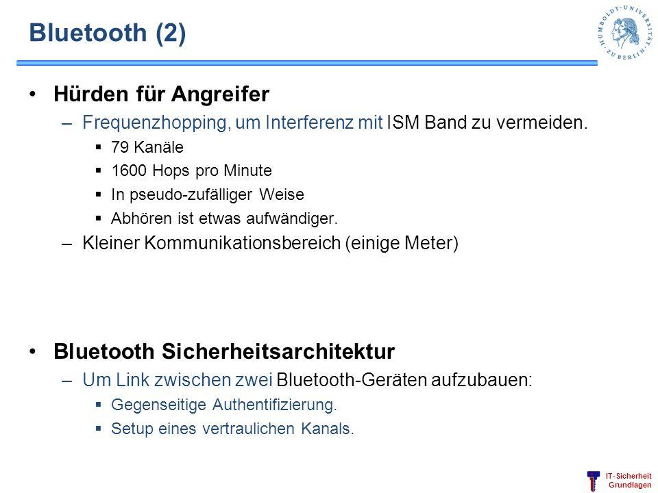 Bluetooth (2) Hürden für Angreifer Bluetooth Sicherheitsarchitektur