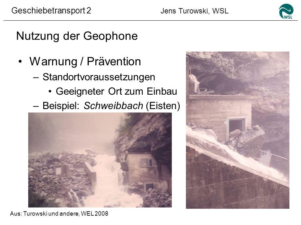 Nutzung der Geophone Warnung / Prävention Standortvoraussetzungen