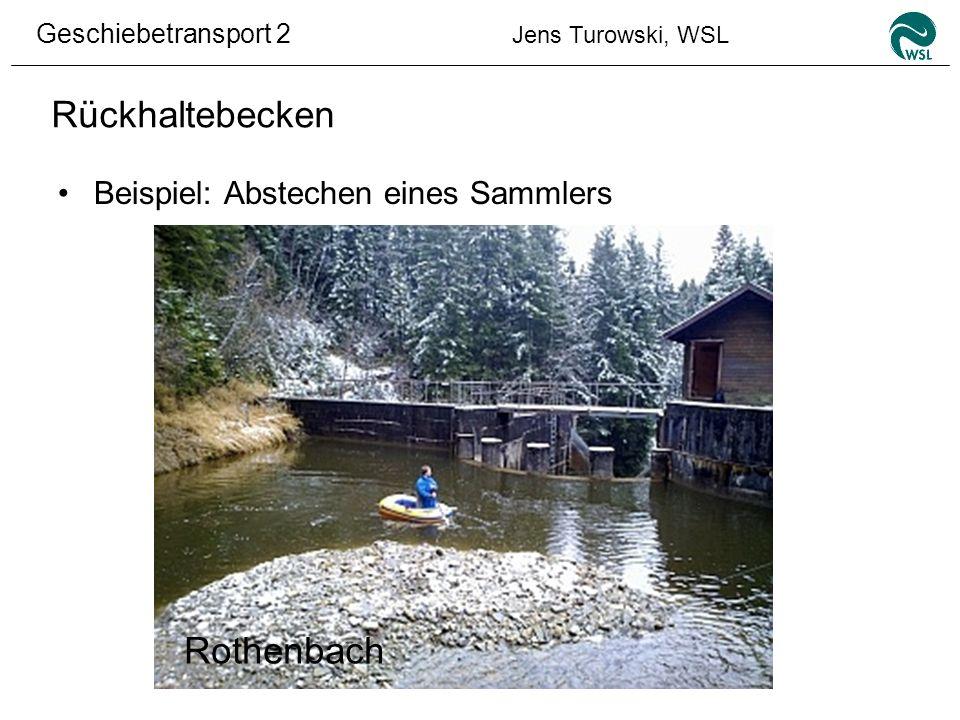 Rückhaltebecken Beispiel: Abstechen eines Sammlers Rothenbach