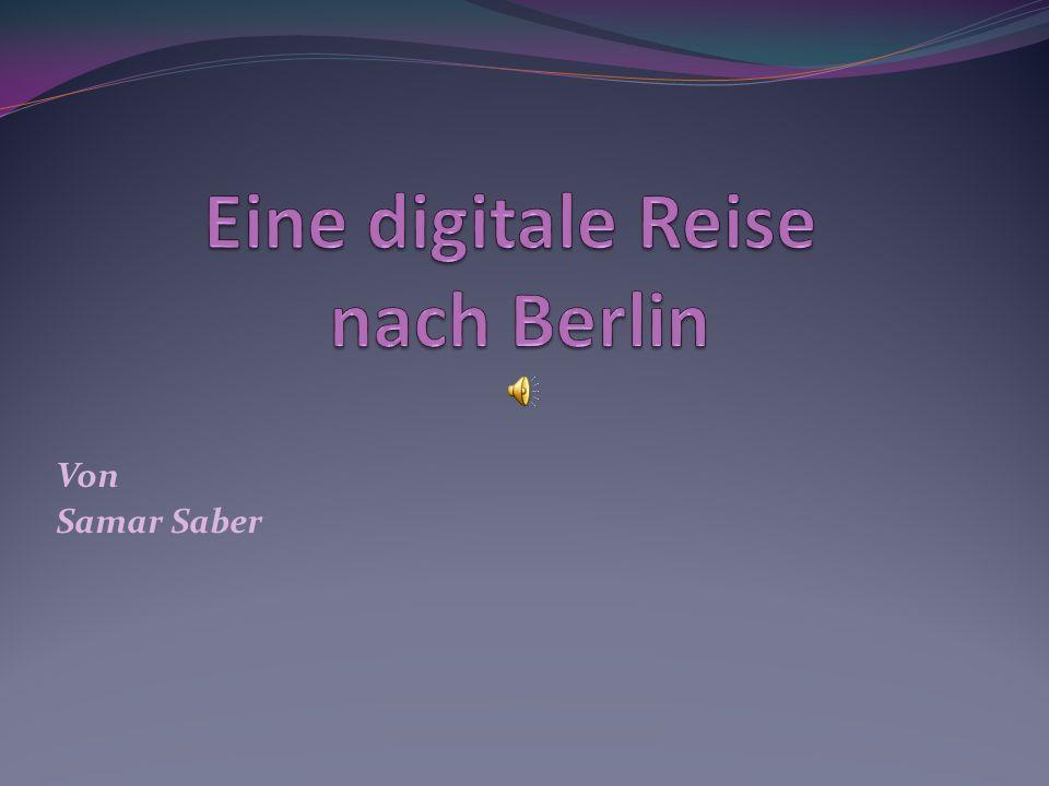 Eine digitale Reise nach Berlin