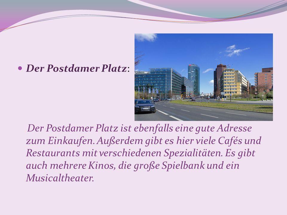 Der Postdamer Platz: