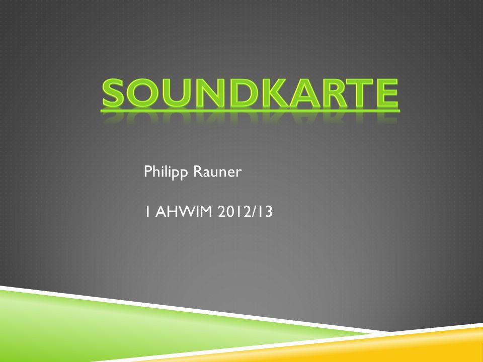 SOUNDKARTE Philipp Rauner 1 AHWIM 2012/13