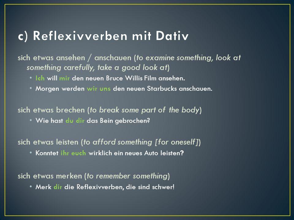 c) Reflexivverben mit Dativ