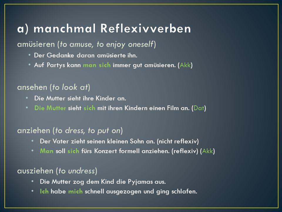 a) manchmal Reflexivverben