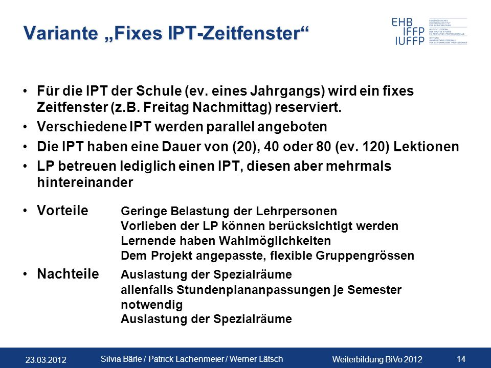 "Variante ""Fixes IPT-Zeitfenster"