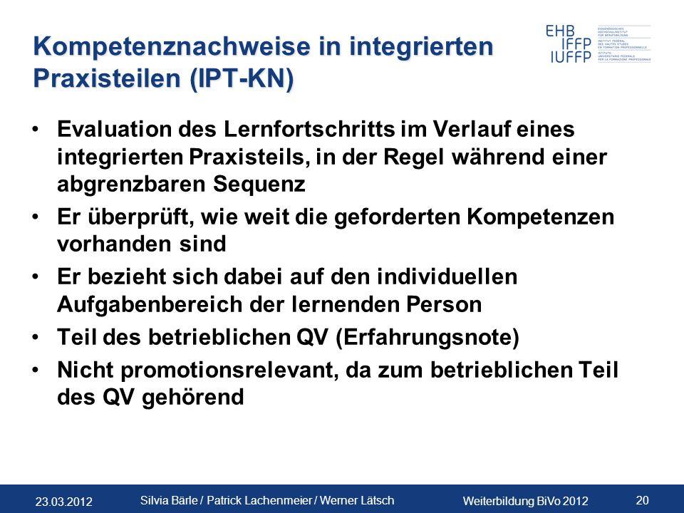 Kompetenznachweise in integrierten Praxisteilen (IPT-KN)
