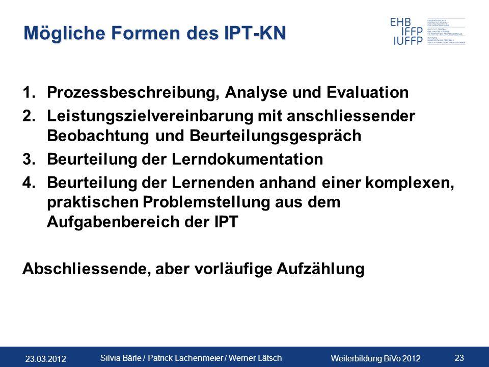 Mögliche Formen des IPT-KN