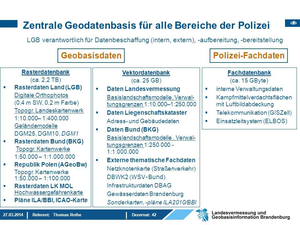 Zentrale Geodatenbasis für alle Bereiche der Polizei