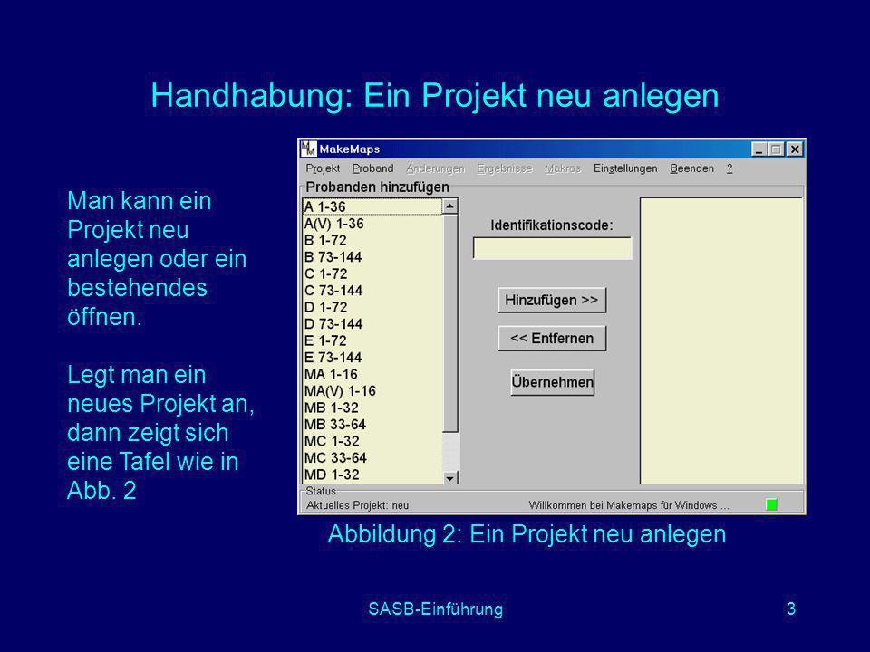 Handhabung: Ein Projekt neu anlegen