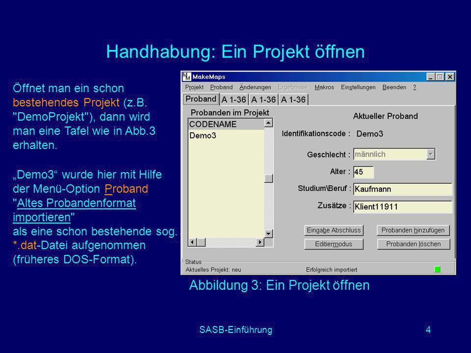 Handhabung: Ein Projekt öffnen