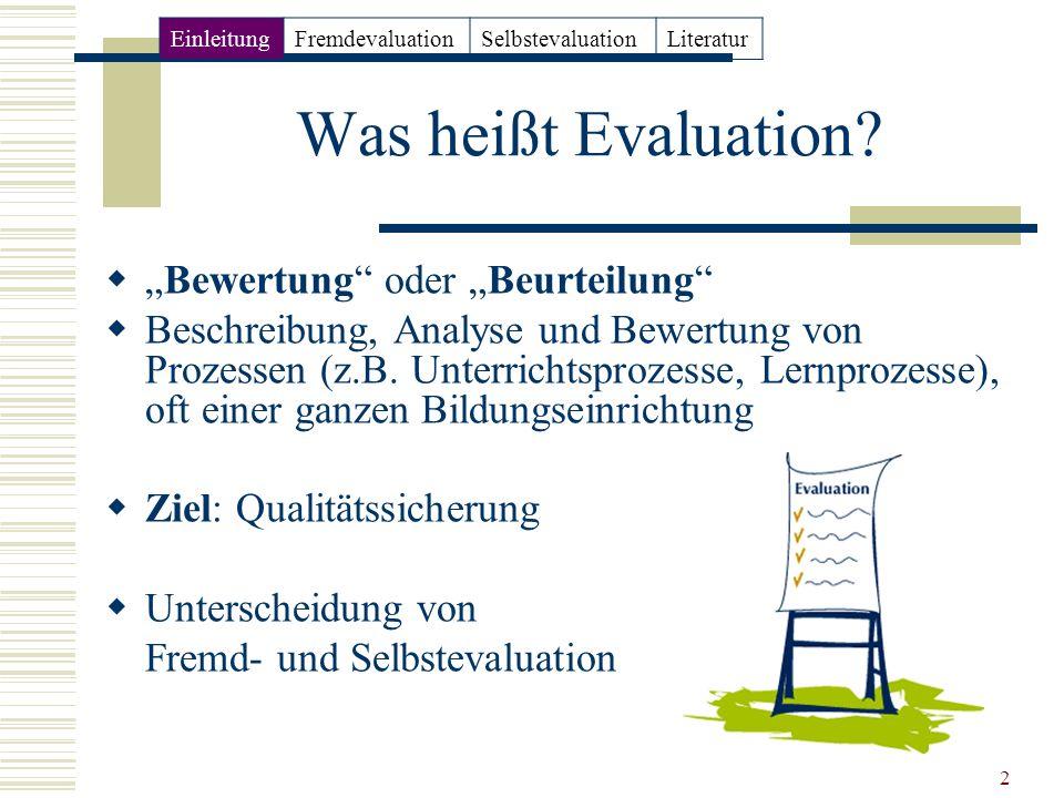 """Was heißt Evaluation """"Bewertung oder """"Beurteilung"""