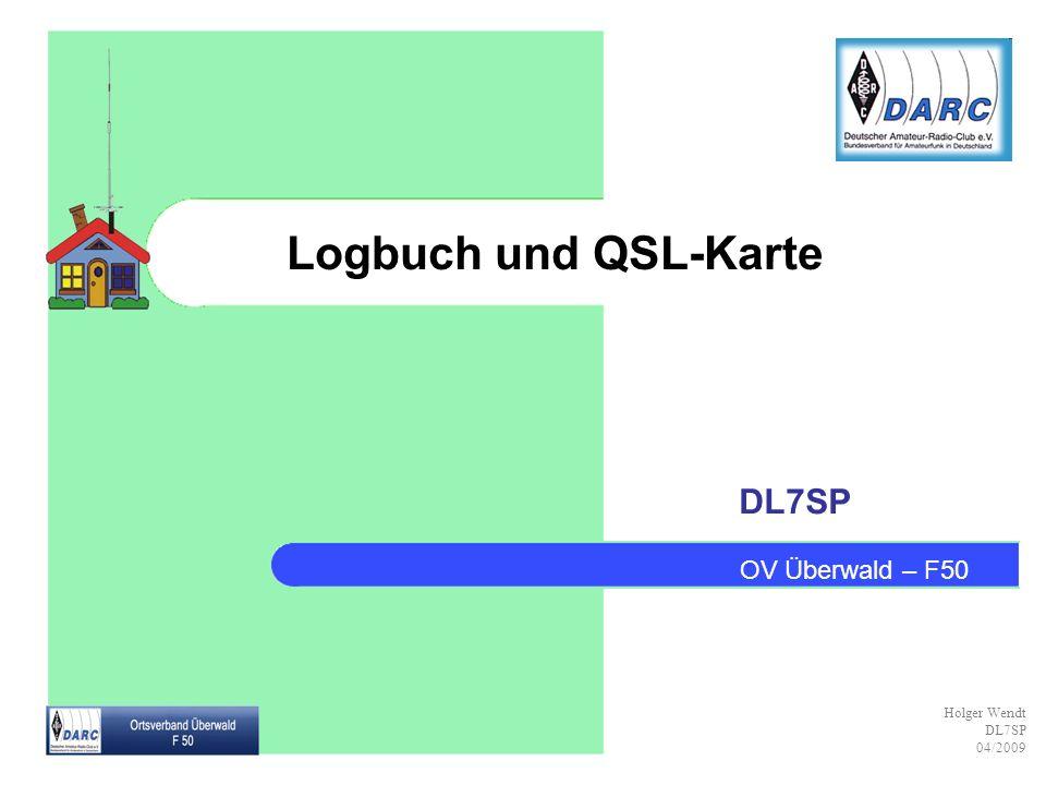 Logbuch und QSL-Karte DL7SP OV Überwald – F50 Holger Wendt DL7SP