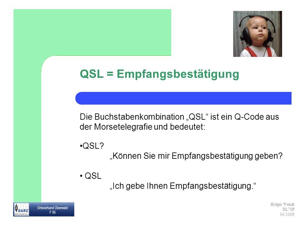 QSL = Empfangsbestätigung