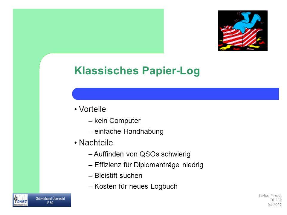 Klassisches Papier-Log