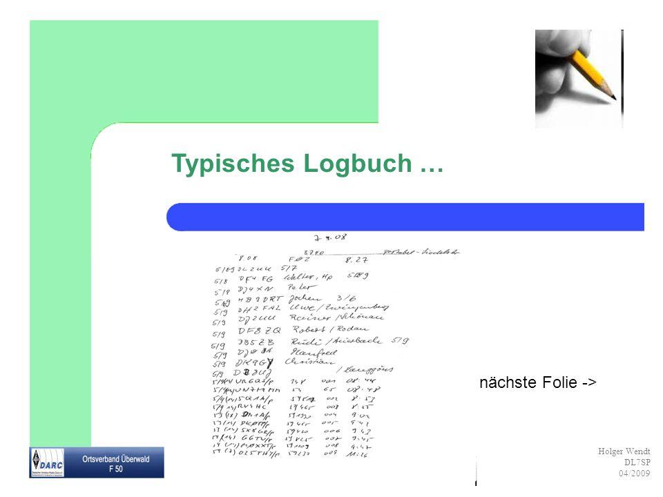 Typisches Logbuch … nächste Folie ->