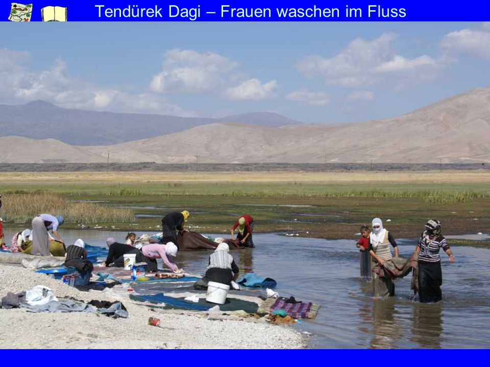 Tendürek Dagi – Frauen waschen im Fluss