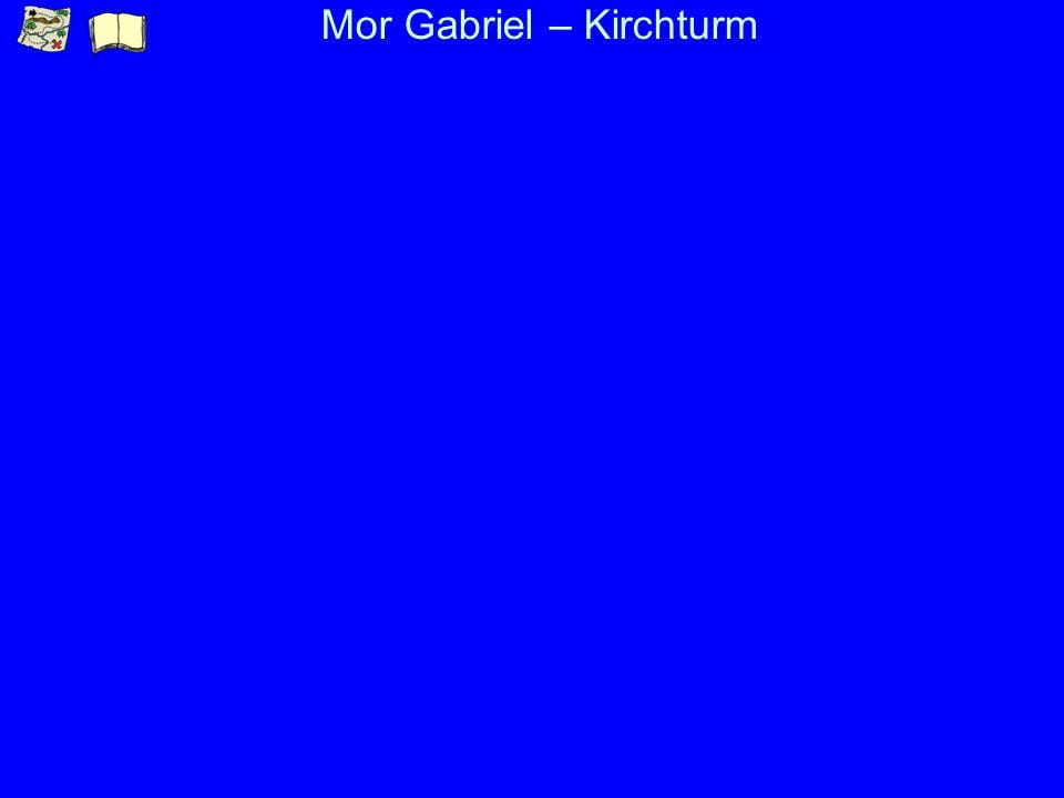 Mor Gabriel – Kirchturm