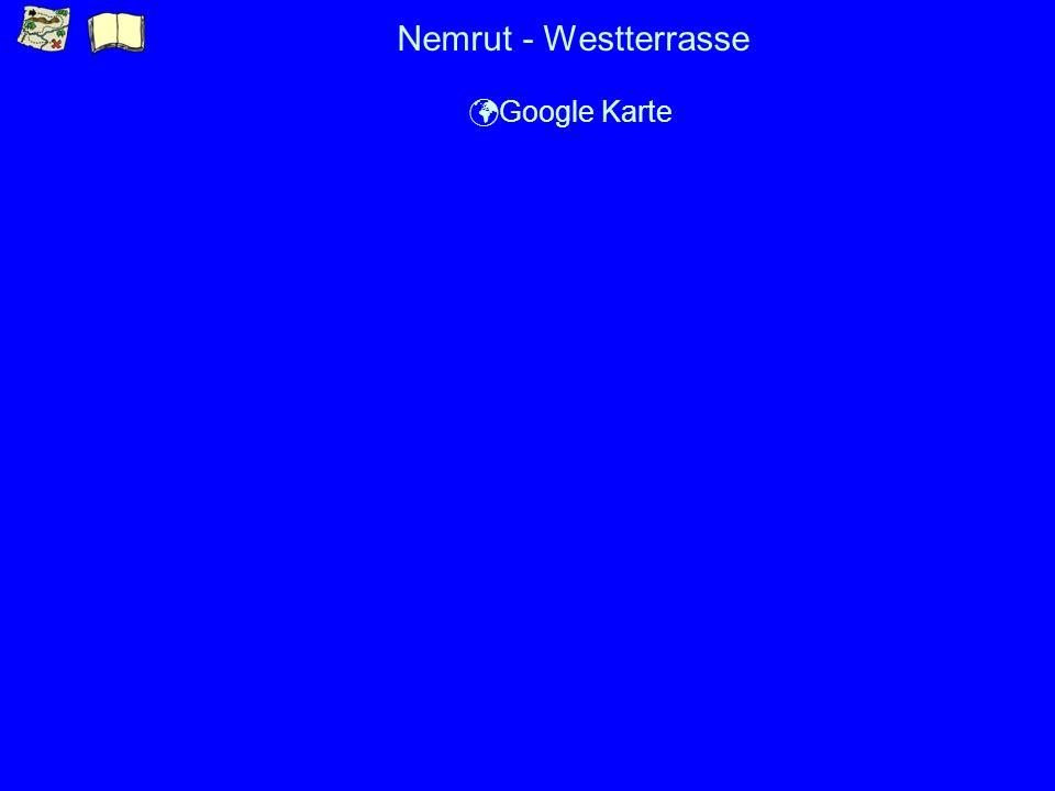 Nemrut - Westterrasse ü Google Karte