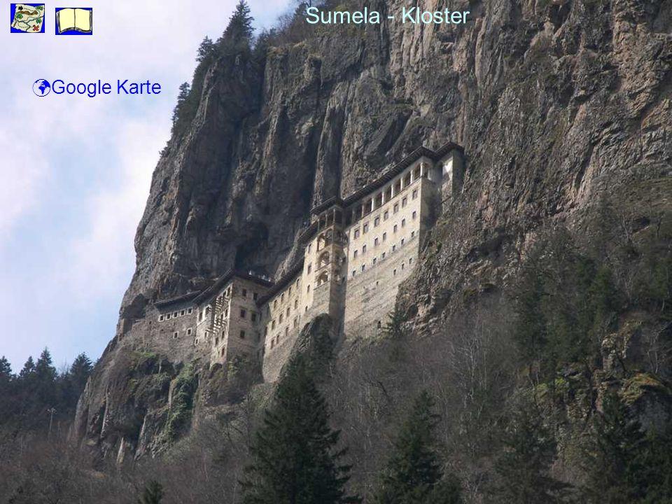 Sumela - Kloster ü Google Karte