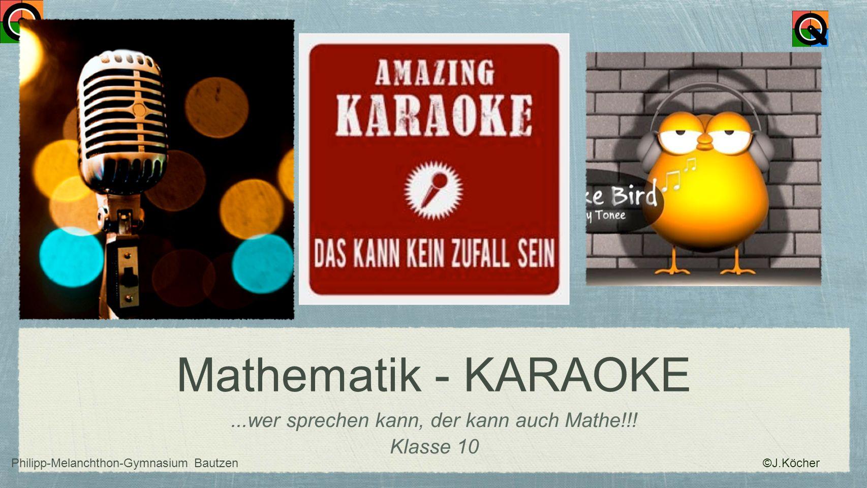 Mathematik - KARAOKE ...wer sprechen kann, der kann auch Mathe!!!