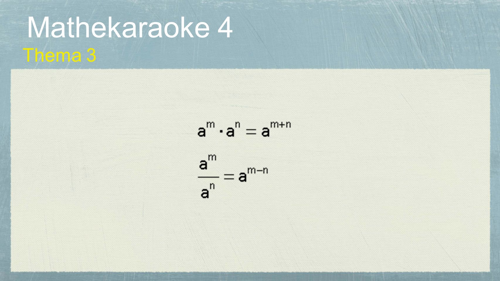 Mathekaraoke 4 Thema 3
