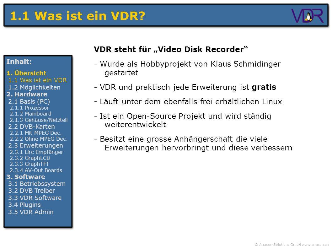 """1.1 Was ist ein VDR VDR steht für """"Video Disk Recorder"""