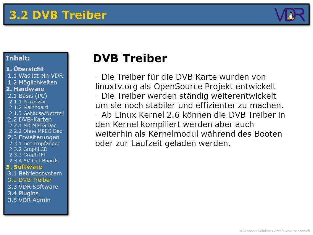 3.2 DVB Treiber DVB Treiber