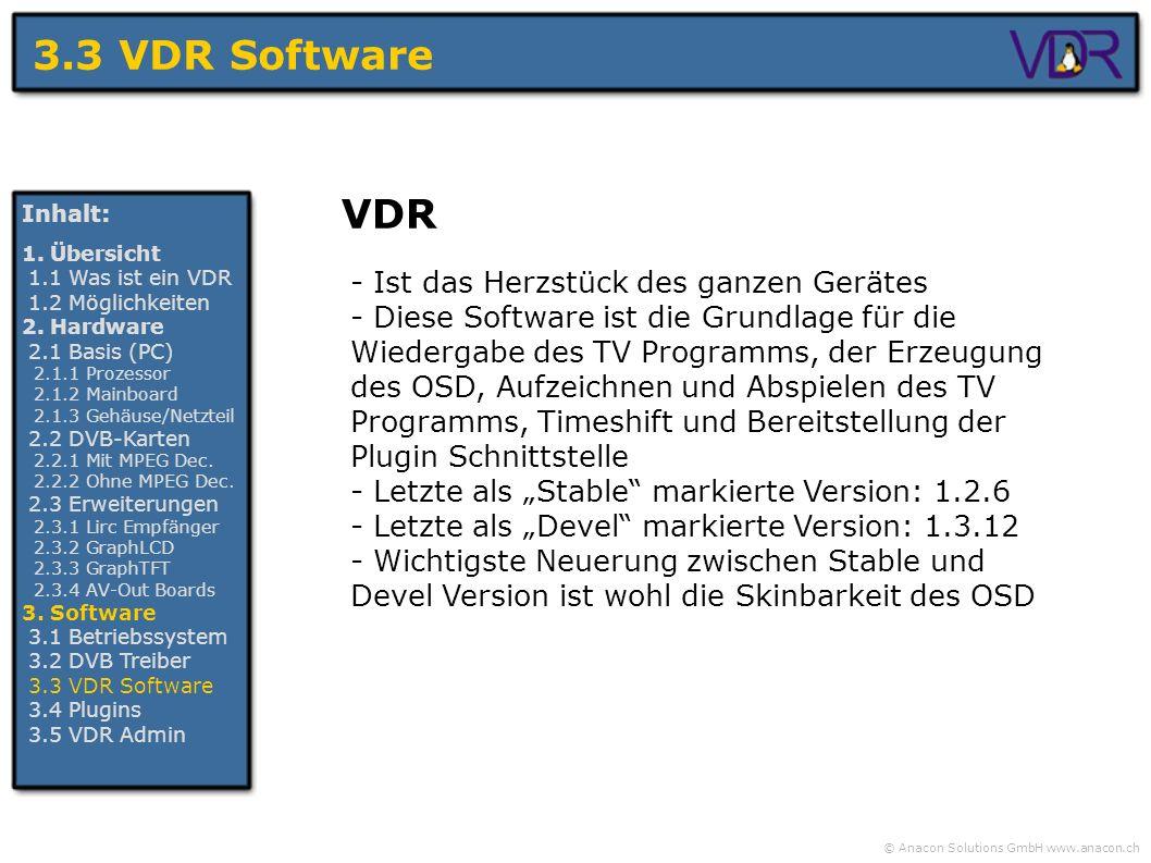 3.3 VDR Software VDR - Ist das Herzstück des ganzen Gerätes