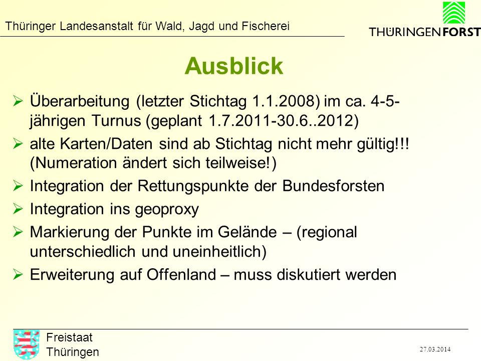 Ausblick Überarbeitung (letzter Stichtag 1.1.2008) im ca. 4-5-jährigen Turnus (geplant 1.7.2011-30.6..2012)