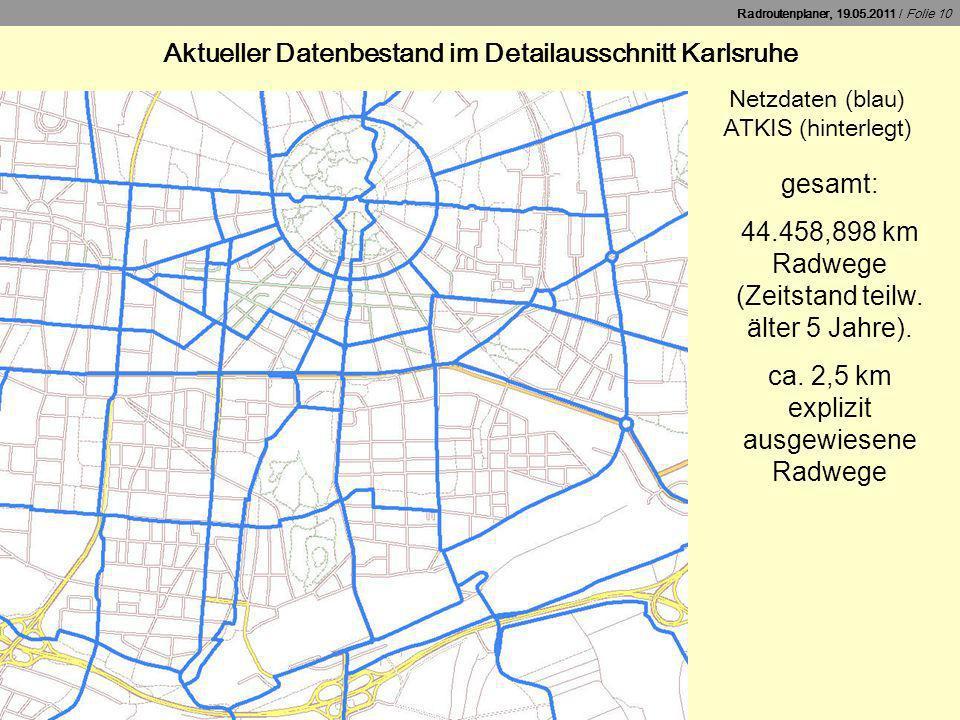 Aktueller Datenbestand im Detailausschnitt Karlsruhe