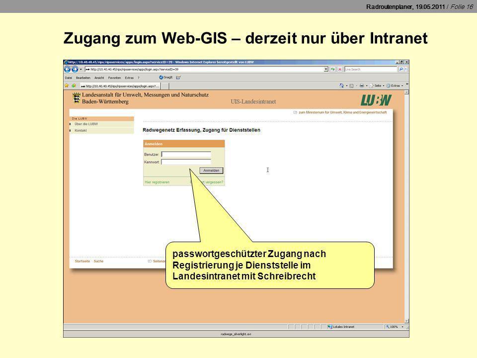 Zugang zum Web-GIS – derzeit nur über Intranet