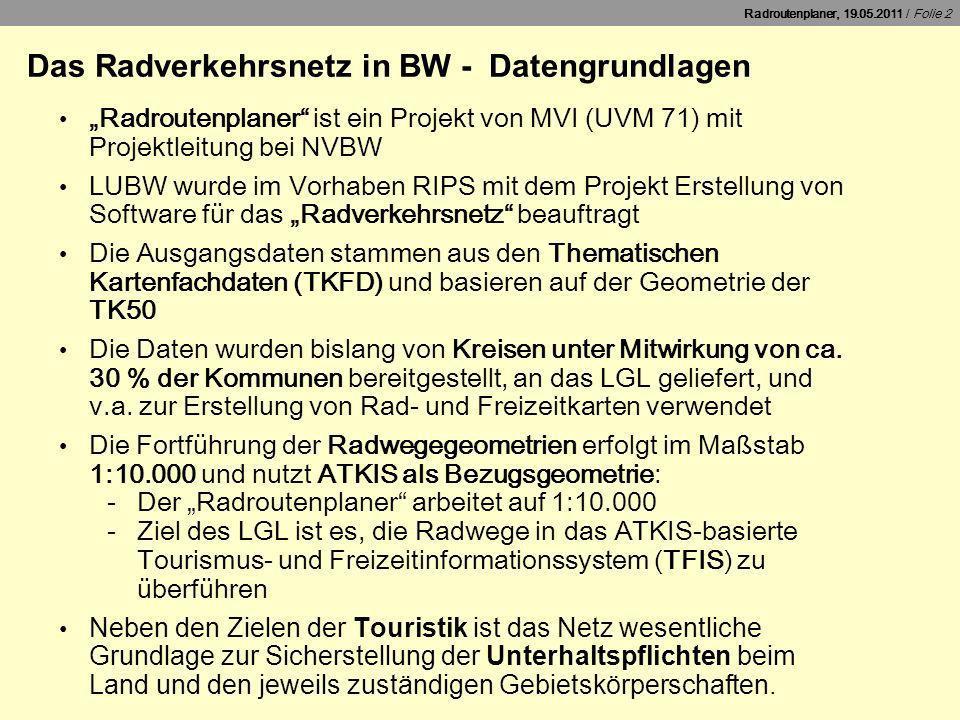 Das Radverkehrsnetz in BW - Datengrundlagen