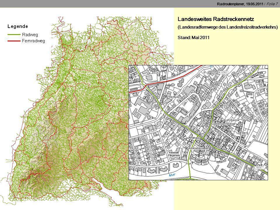 Landesweites Radstreckennetz (Landesradfernwege des Landesfreizeitradverkehrs) Stand: Mai 2011