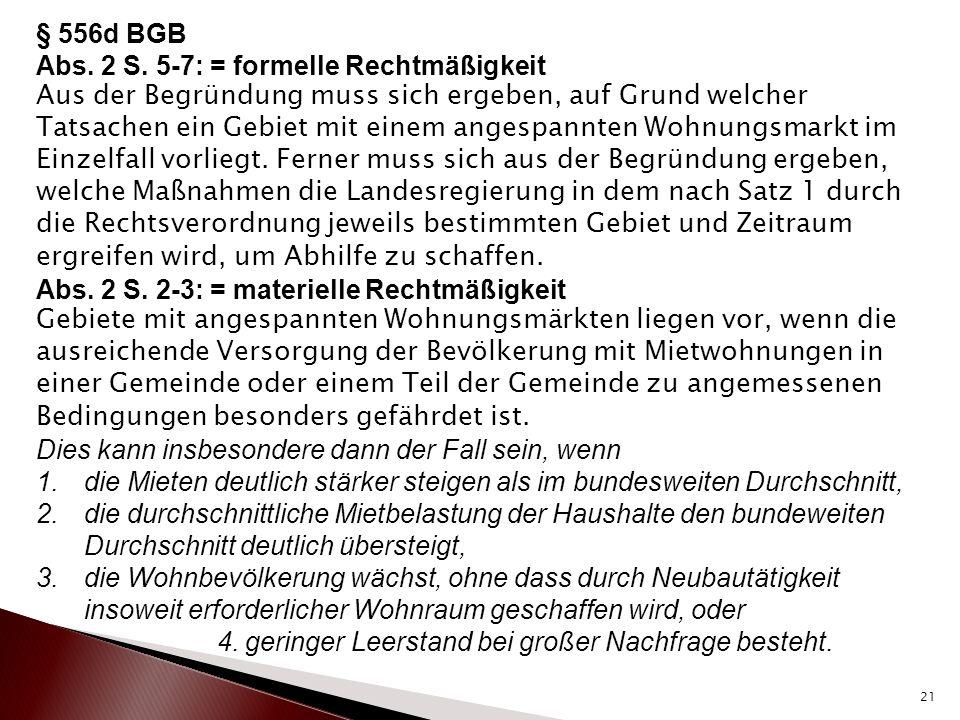 § 556d BGB Abs. 2 S. 5-7: = formelle Rechtmäßigkeit.