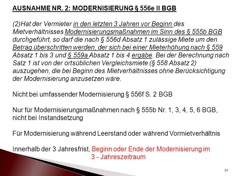 AUSNAHME NR. 2: MODERNISIERUNG § 556e II BGB