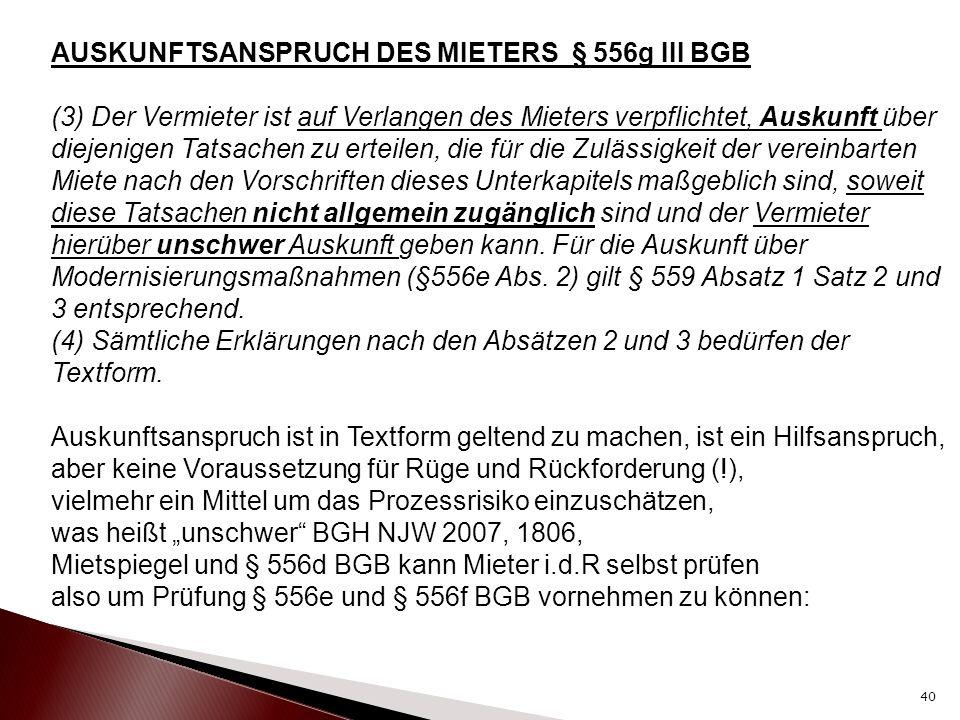 AUSKUNFTSANSPRUCH DES MIETERS § 556g III BGB