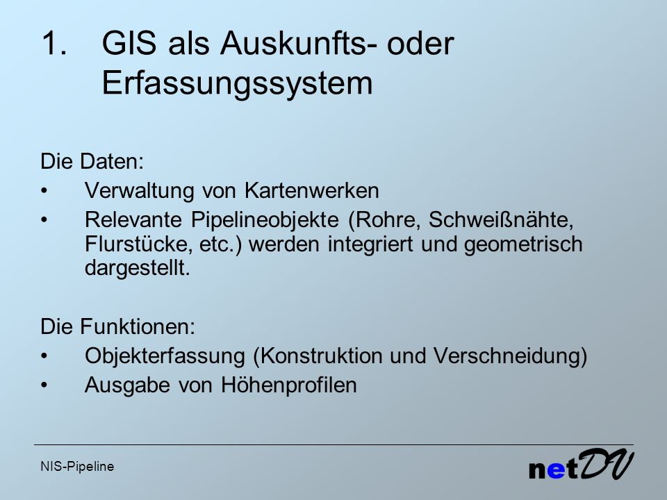 GIS als Auskunfts- oder Erfassungssystem