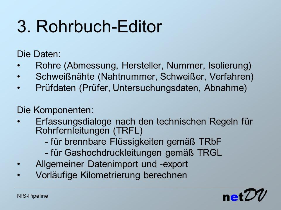 3. Rohrbuch-Editor Die Daten:
