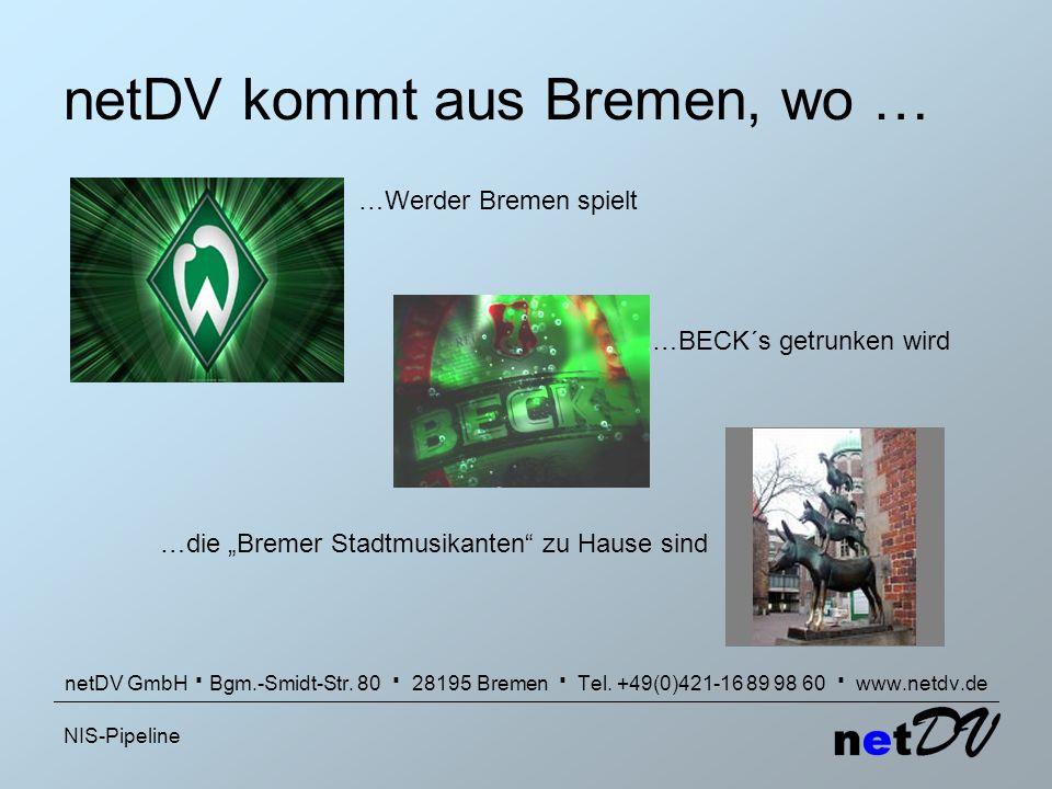 netDV kommt aus Bremen, wo …