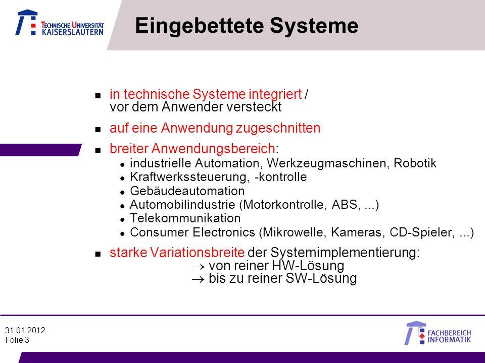 Eingebettete Systeme in technische Systeme integriert / vor dem Anwender versteckt. auf eine Anwendung zugeschnitten.