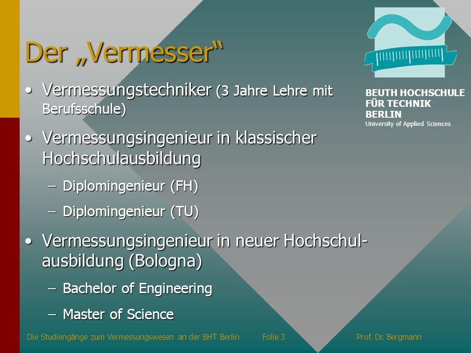 """Der """"Vermesser Vermessungstechniker (3 Jahre Lehre mit Berufsschule)"""
